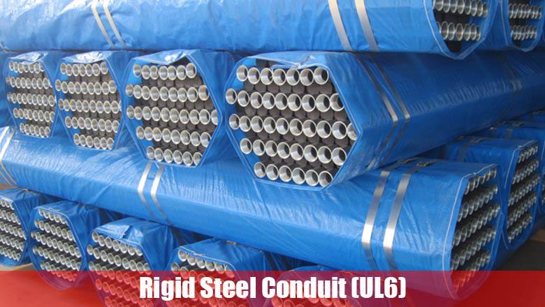Rigid Steel Conduit (UL6) - East Steel Pipe